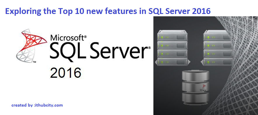 New Feature SQL SERVER 2016
